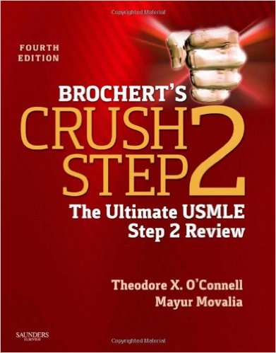 Brochert's Crush Step 2: The Ultimate USMLE Step 2 Review, 4e 4th Edition