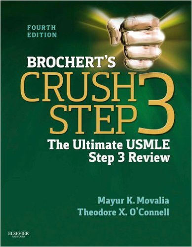 Brochert's Crush Step 3: The Ultimate USMLE Step 3 Review 4th Edition