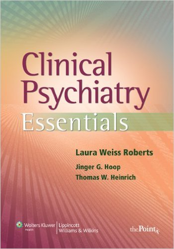 Clinical Psychiatry Essentials