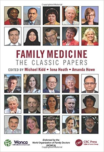 Family Medicine: The Classic Papers 1st Edition
