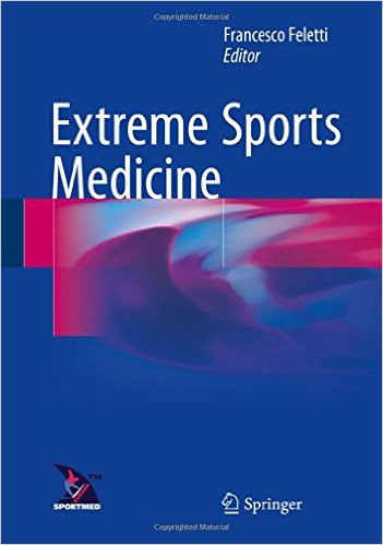 Extreme Sports Medicine 1st ed. 2017 Edition
