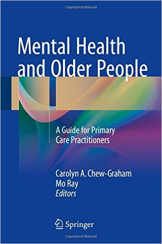 Mental Health and Older People: A Guide for Primary Care Practitioners 1st ed. 2016 Edition