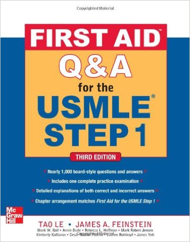 First Aid Q&A for the USMLE Step 1, Third Edition 3rd Edition