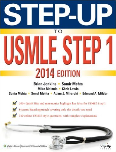 Step-Up to USMLE Step 1: The 2014 Edition (Step-Up Series) Sixth Edition