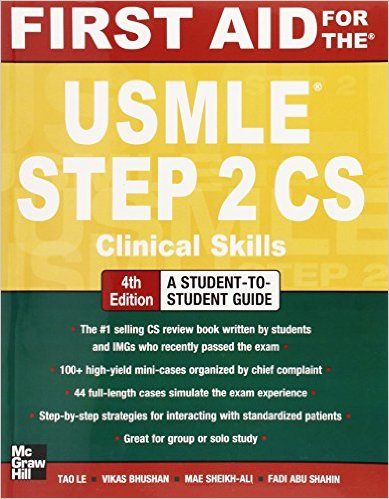 First Aid for the USMLE Step 2 CS, Fourth Edition (First Aid USMLE) 4th Edition