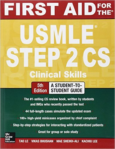 First Aid for the USMLE Step 2 CS 5th Edition