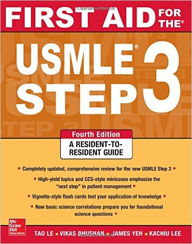 First Aid for the USMLE Step 3, Fourth Edition (First Aid USMLE) 4th Edition