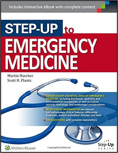 Step-Up to Emergency Medicine First Edition