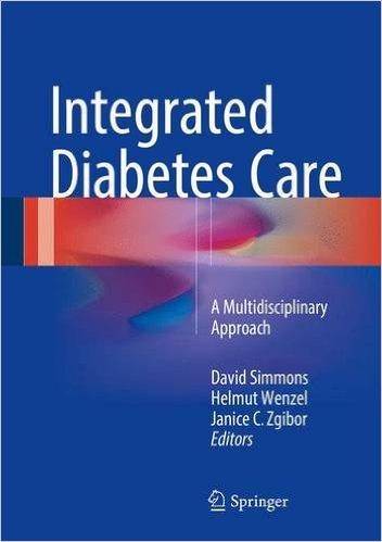 Integrated Diabetes Care: A Multidisciplinary Approach 1st ed. 2017 Edition