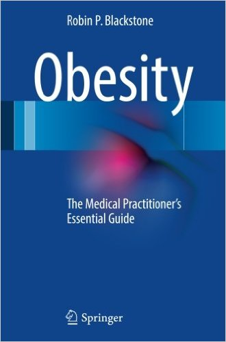 Obesity: The Medical Practitioner's Essential Guide 1st ed. 2016 Edition