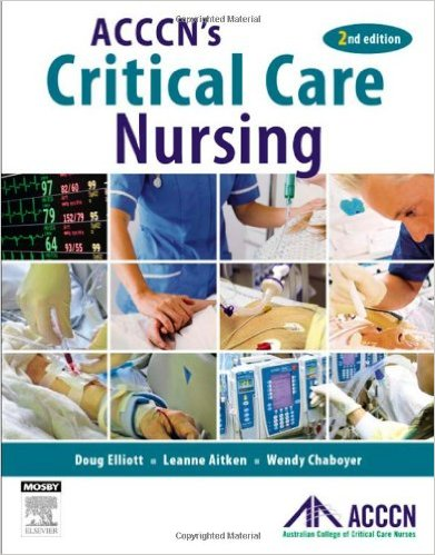 ACCCN's Critical Care Nursing, 2e 2nd Edition