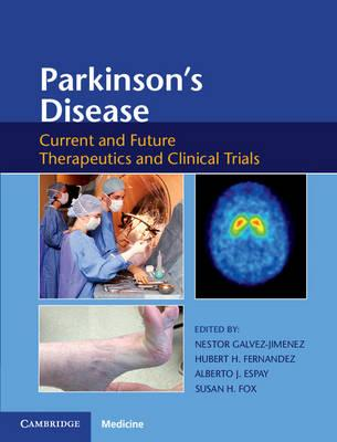 Parkinson's Disease: Current and Future Therapeutics and Clinical Trials 1st Edition PDF