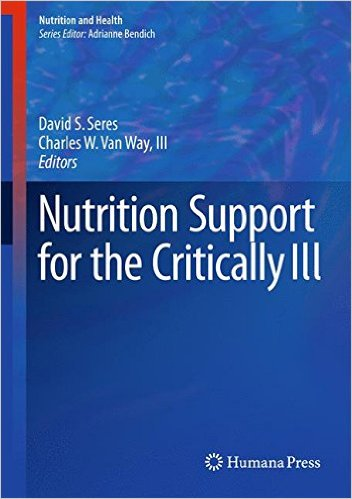 Nutrition Support for the Critically Ill  1st ed. 2016 Edition