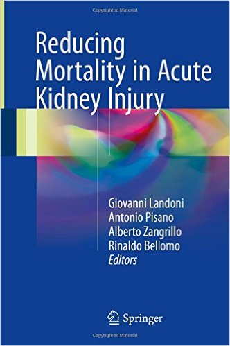 Reducing Mortality in Acute Kidney Injury 1st ed. 2016 Edition