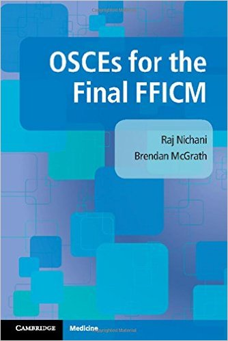 OSCEs for the Final FFICM 1st Edition