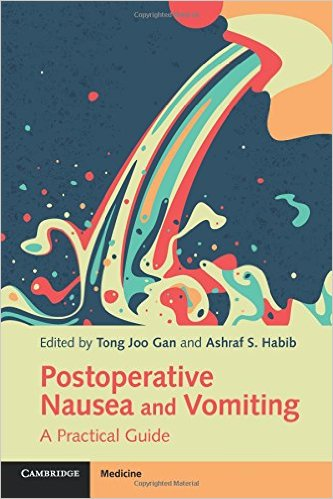 Postoperative Nausea and Vomiting: A Practical Guide 1st Edition