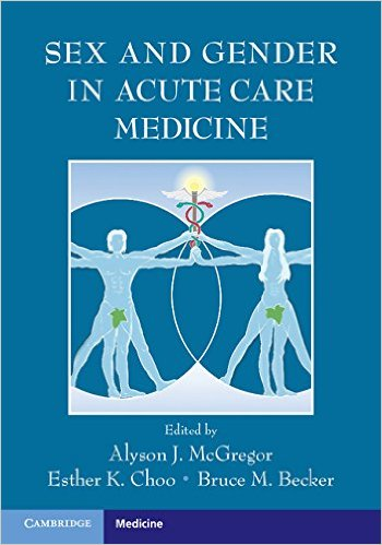 Sex and Gender in Acute Care Medicine 1st Edition