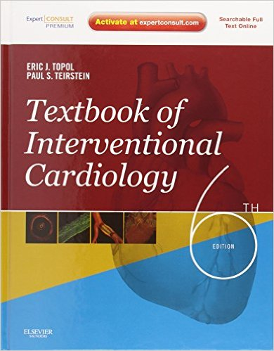 Textbook of Interventional Cardiology 6e 6th Edition