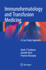 Immunohematology and Transfusion Medicine :A Case Study Approach