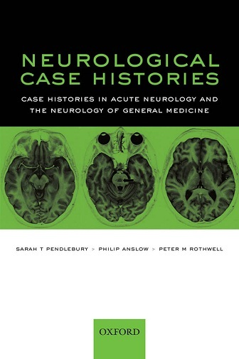 Neurological Case Histories (Oxford Case Histories) 1st Edition