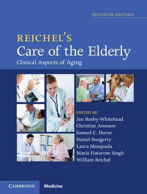 Reichel's Care of the Elderly : Clinical Aspects of Aging, 7th Edition PDF