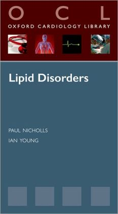 Lipid Disorders (Oxford Cardiology Library) 1st Edition by Paul Nicholls  (Author), Ian Young (Author)