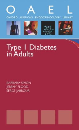 Type 1 Diabetes in Adults (Oxford American Endocrinology Library)