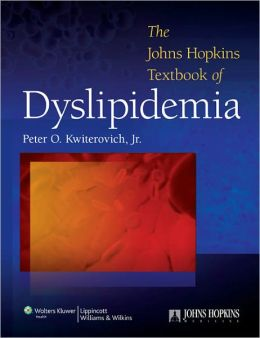 The Johns Hopkins Textbook of Dyslipidemia 1st Edition