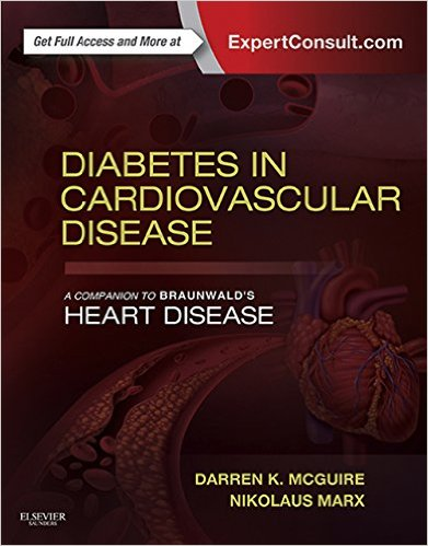Diabetes in Cardiovascular Disease: A Companion to Braunwald's Heart Disease: Expert Consult – Online and Print