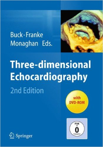 Three-dimensional Echocardiography, 2nd Edition