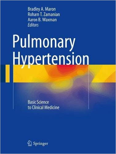 Pulmonary Hypertension :Basic Science to Clinical Medicine