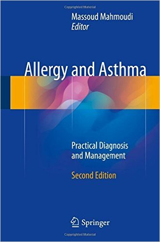 Allergy and Asthma : Practical Diagnosis and Management, 2nd Edition