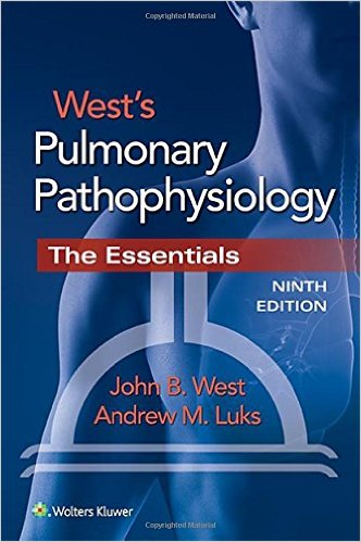 West's Pulmonary Pathophysiology, 9th Edition
