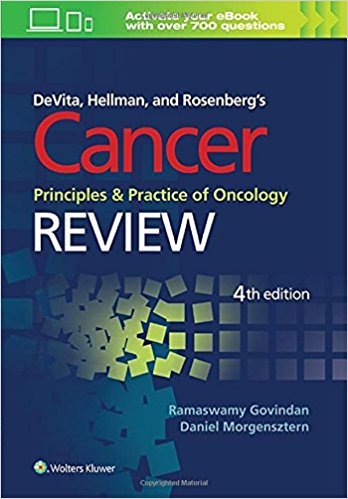 DeVita, Hellman, and Rosenberg's Cancer, Principles and Practice of Oncology: Review, 4th Edition