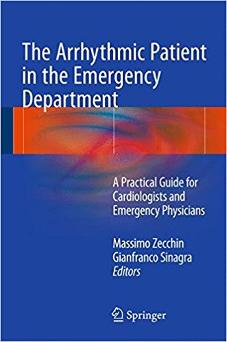 The Arrhythmic Patient in the Emergency Department 2016 : A Practical Guide for Cardiologists and Emergency Physicians
