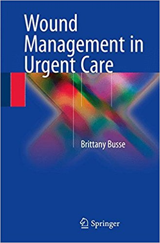 Wound Management in Urgent Care 2016