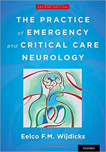 The Practice of Emergency and Critical Care Neurology, 2nd Edition