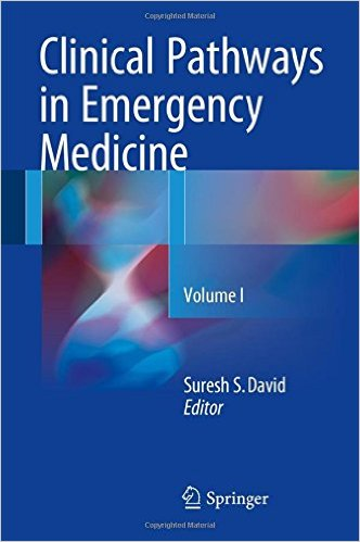 Clinical Pathways in Emergency Medicine 2016: Volume I