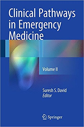 Clinical Pathways in Emergency Medicine 2016: Volume II