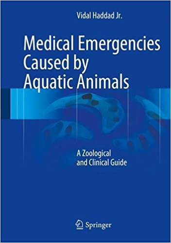Medical Emergencies Caused by Aquatic Animals 2017 : A Zoological and Clinical Guide