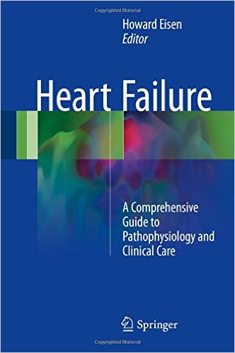 Heart Failure 2016 : A Comprehensive Guide to Pathophysiology and Clinical Care