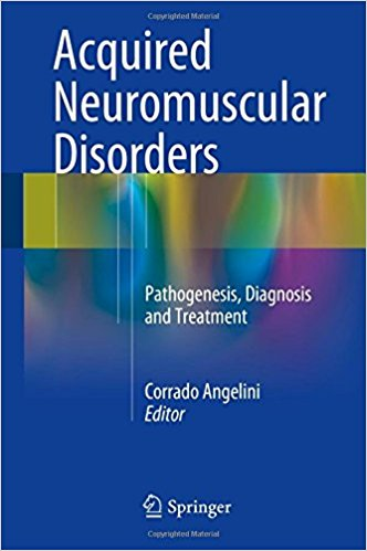 Acquired Neuromuscular Disorders 2016 : Pathogenesis, Diagnosis and Treatment