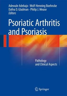 Psoriatic Arthritis and Psoriasis 2015 : Pathology and Clinical Aspects