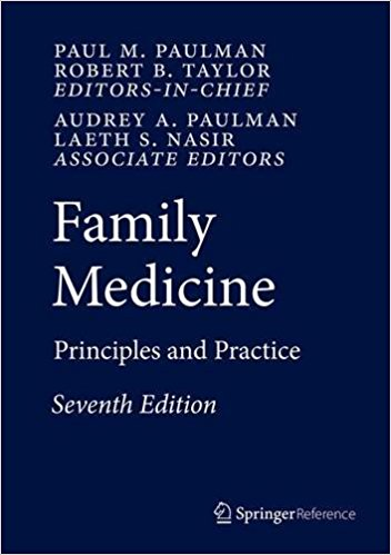 Family Medicine: Principles and Practice, 7th Edition