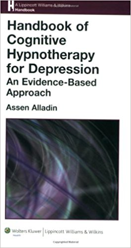 Handbook of Cognitive Hypnotherapy for Depression: An Evidence-Based Approach