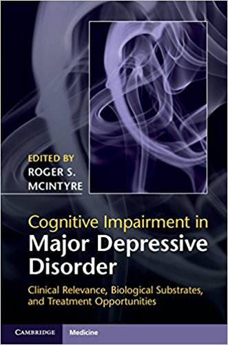 Cognitive Impairment in Major Depressive Disorder : Clinical Relevance, Biological Substrates, and Treatment Opportunities