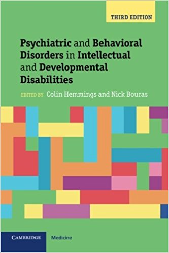 Psychiatric and Behavioral Disorders in Intellectual and Developmental Disabilities, 3rd Edition