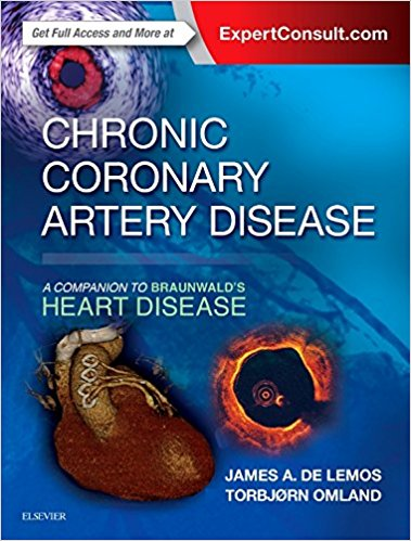 Chronic Coronary Artery Disease : A Companion to Braunwald's Heart Disease