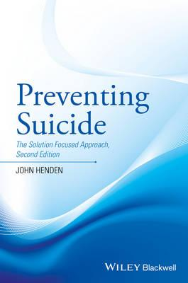 Preventing Suicide: The Solution Focused Approach 2nd Edition PDF