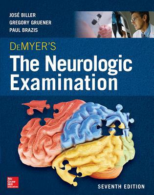 DeMyer's The Neurologic Examination: A Programmed Text, Seventh Edition 7th Edition PDF